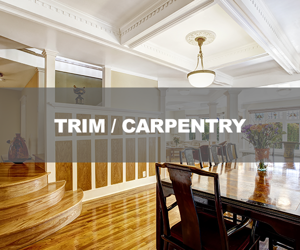 Trim and Carpentry